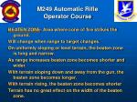 m249 automatic rifle operator course75