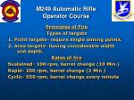 m249 automatic rifle operator course83