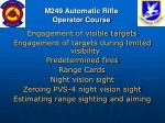 m249 automatic rifle operator course84