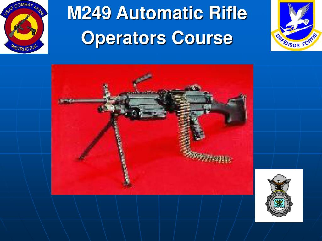 m249 automatic rifle operators course l.