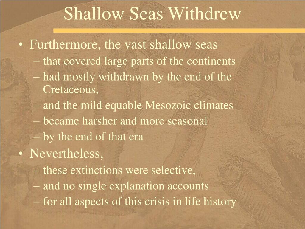 Shallow Seas Withdrew