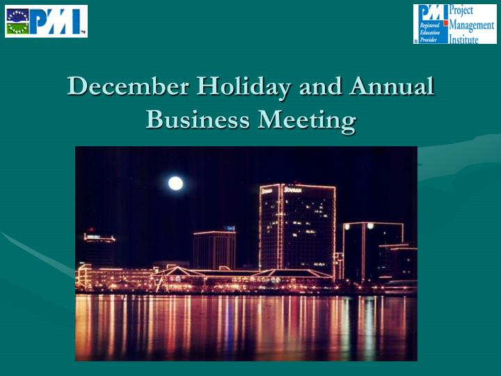 december holiday and annual business meeting n.