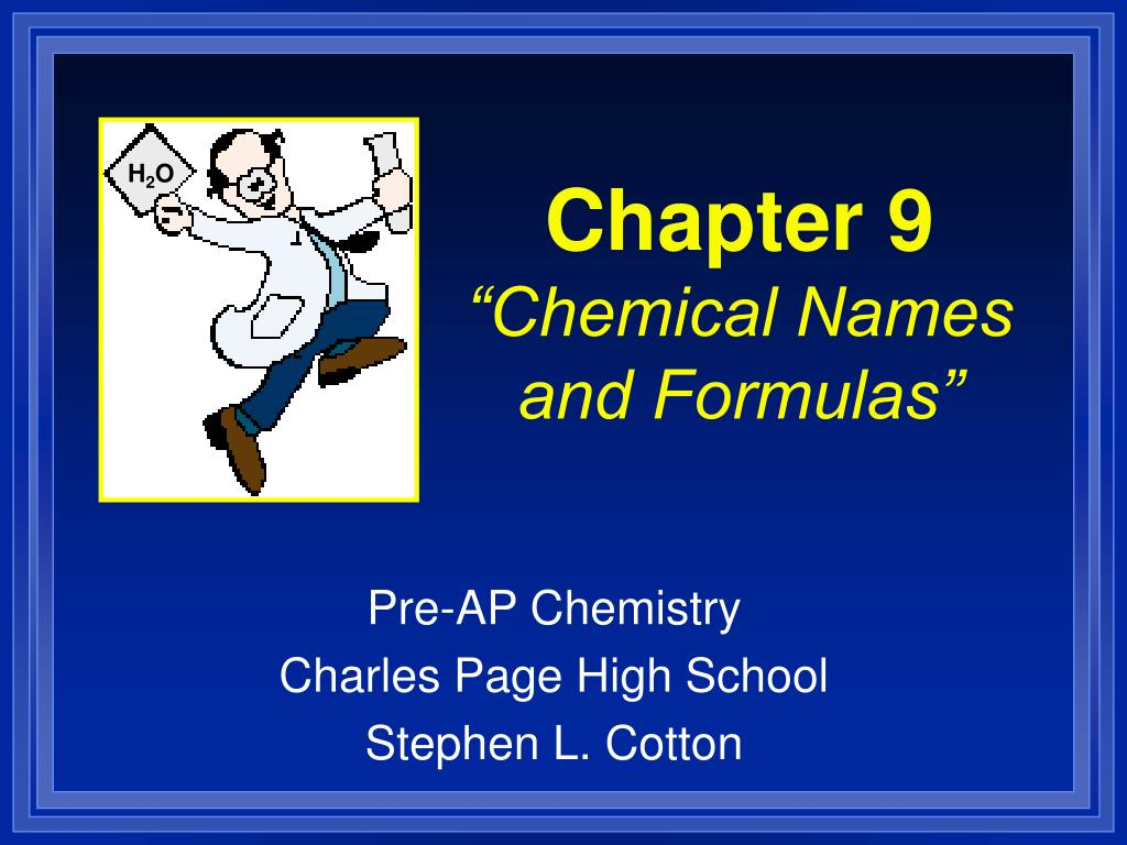 chapter 9 chemical names and formulas l.