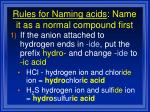 rules for naming acids name it as a normal compound first