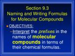 section 9 3 naming and writing formulas for molecular compounds