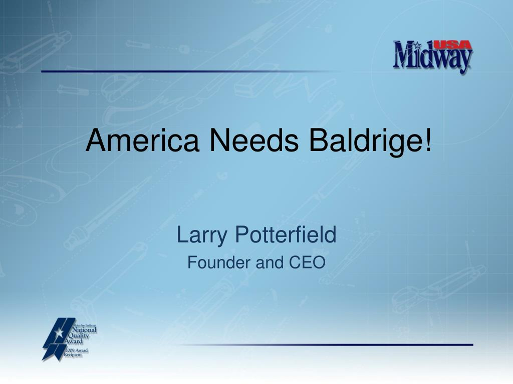 America Needs Baldrige!