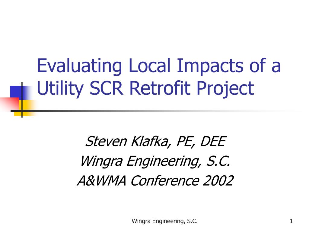 evaluating local impacts of a utility scr retrofit project l.
