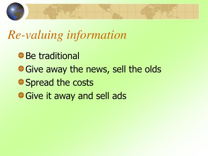 Re-valuing information