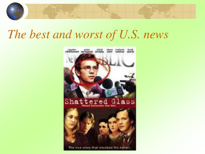 The best and worst of U.S. news