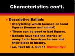 characteristics con t
