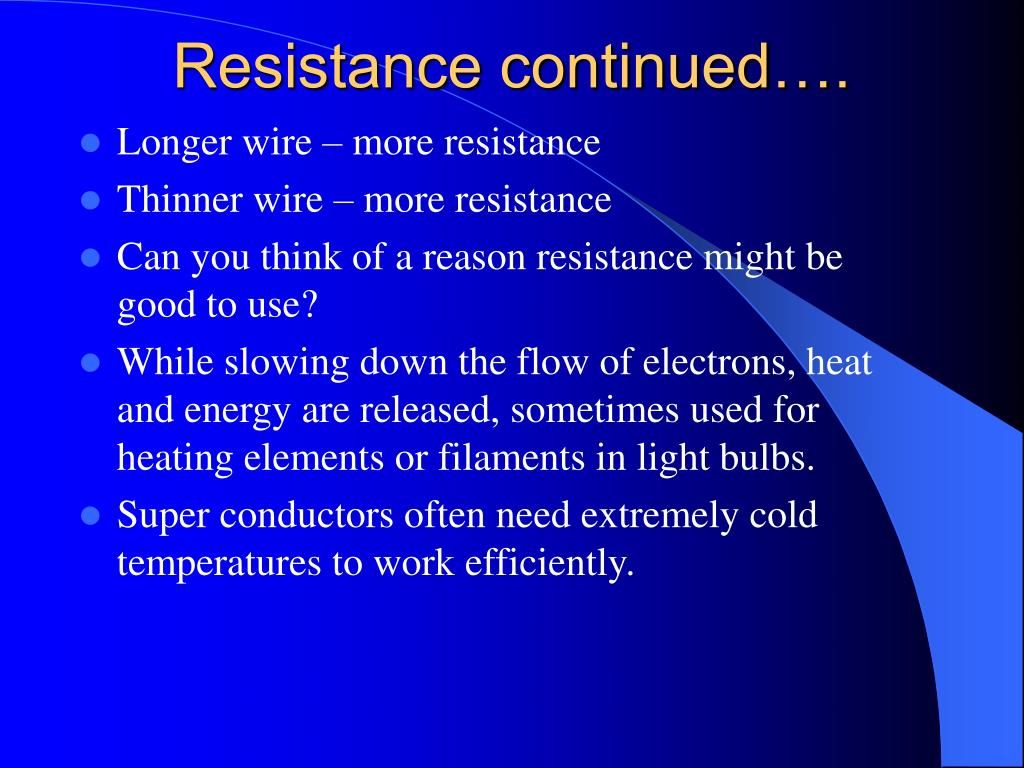 Resistance continued….