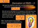 derivation of rms 3