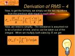 derivation of rms 4
