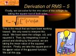 derivation of rms 5