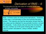 derivation of rms 6