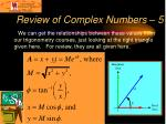 review of complex numbers 5