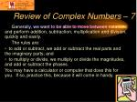 review of complex numbers 7