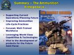 summary the ammunition enterprise is