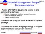 materiel management support recommendation
