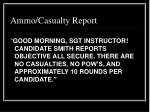 ammo casualty report