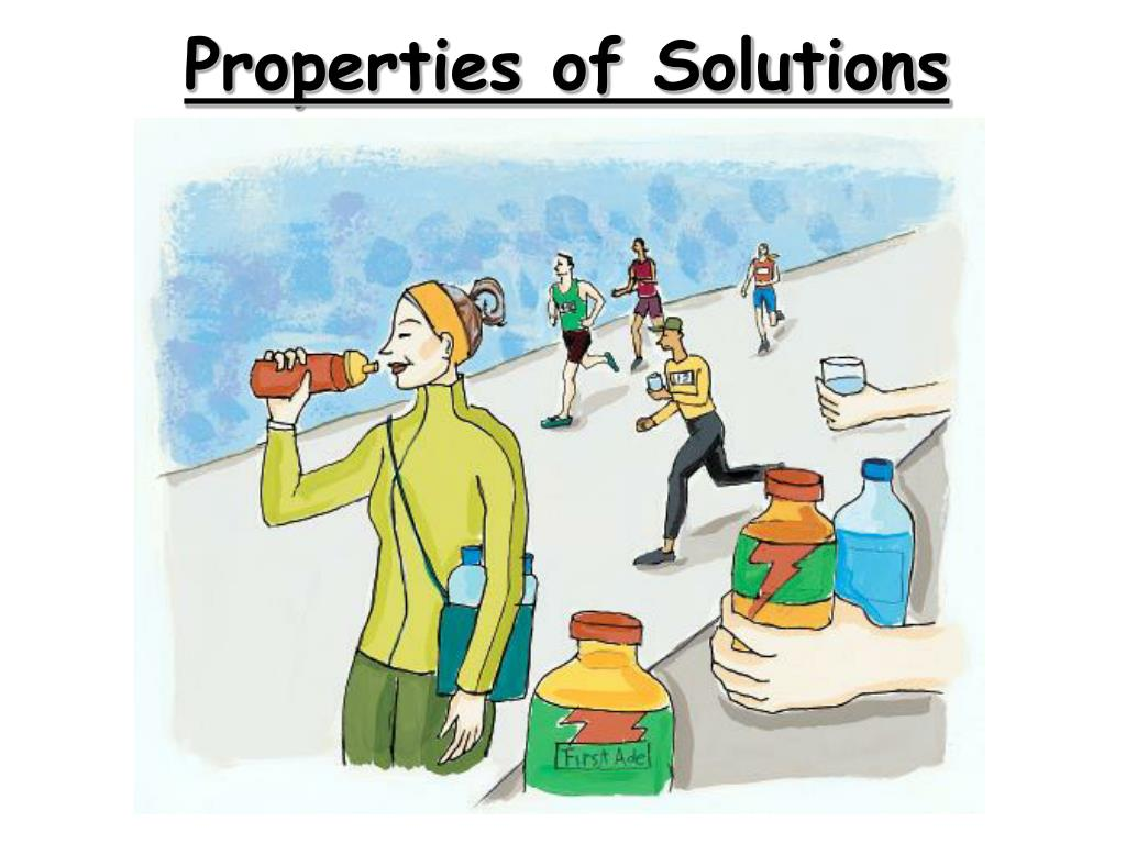 properties of solutions l.