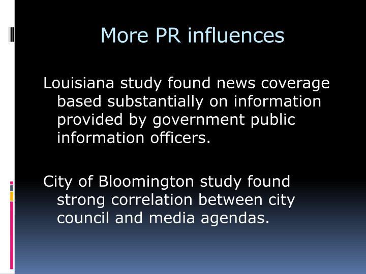 More PR influences