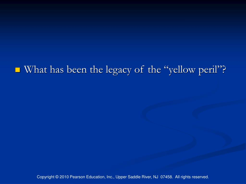 """What has been the legacy of the """"yellow peril""""?"""