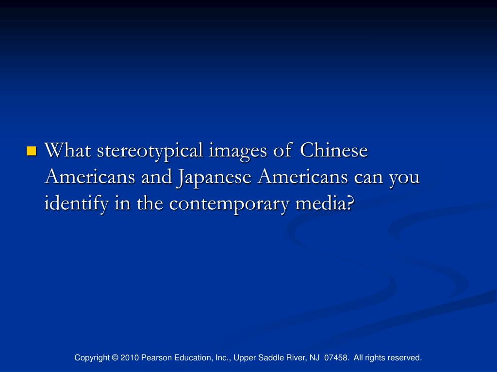 What stereotypical images of Chinese Americans and Japanese Americans can you identify in the contemporary media?