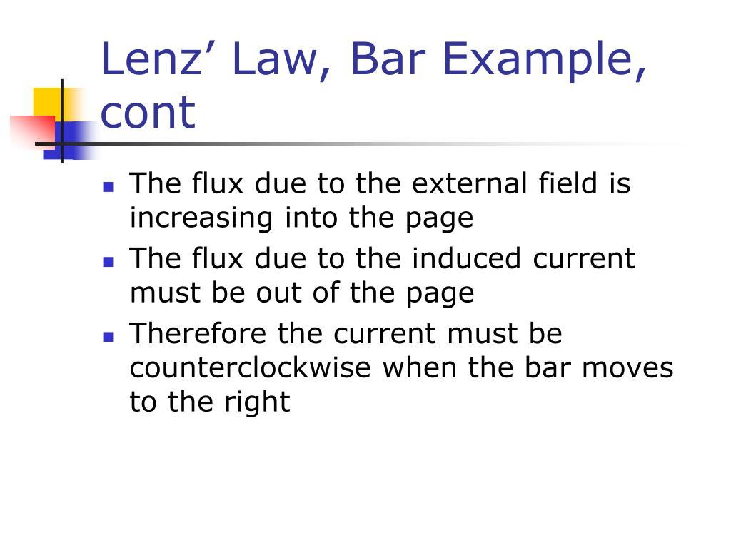 Lenz' Law, Bar Example, cont