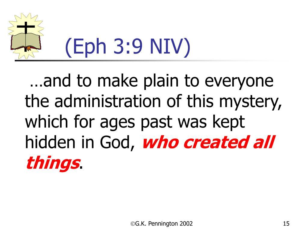 (Eph 3:9 NIV)