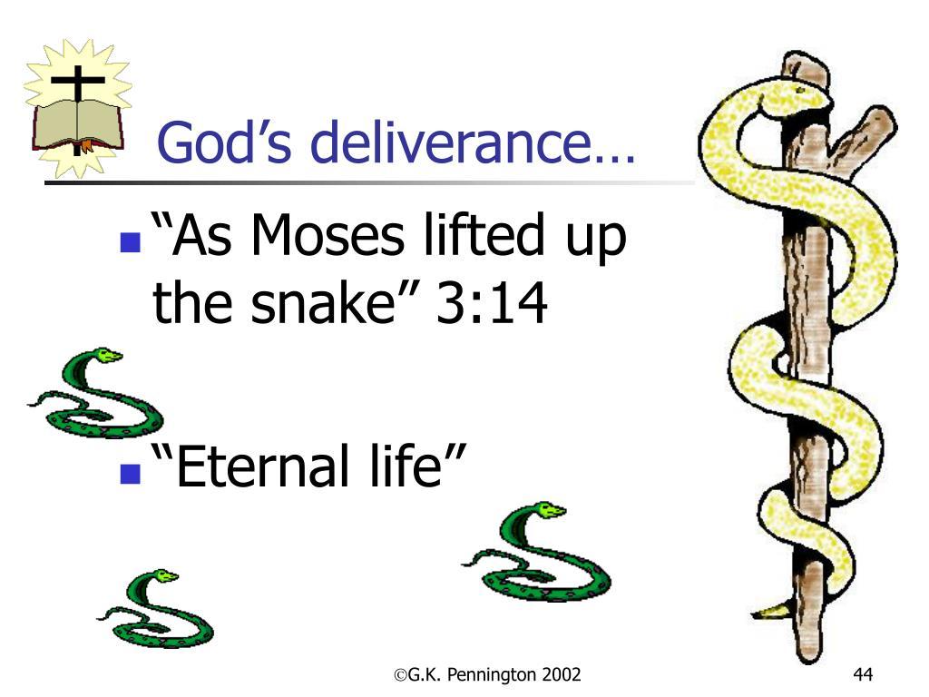 God's deliverance…