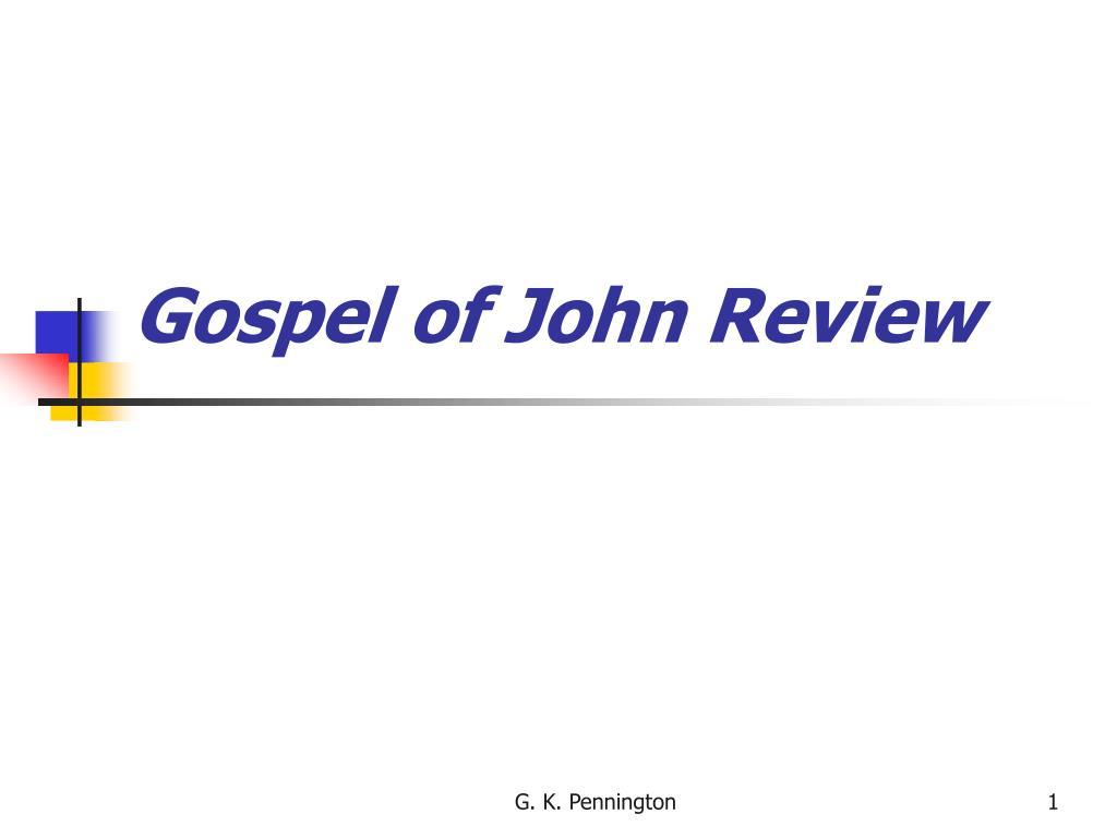 Gospel of John Review