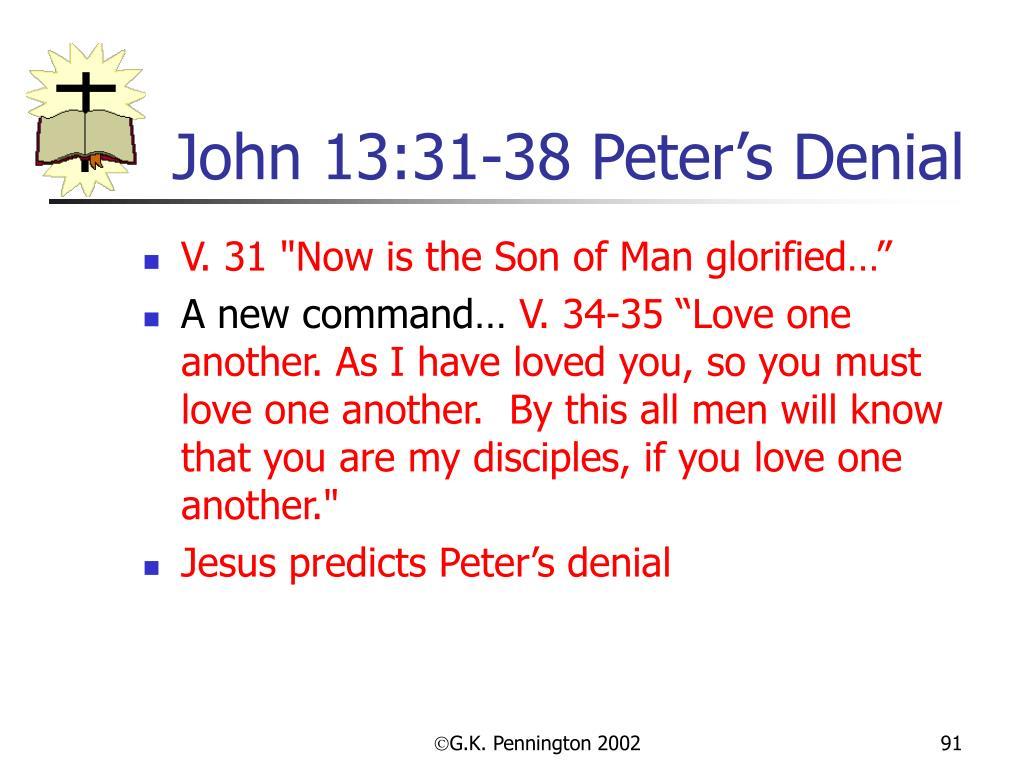 John 13:31-38 Peter's Denial