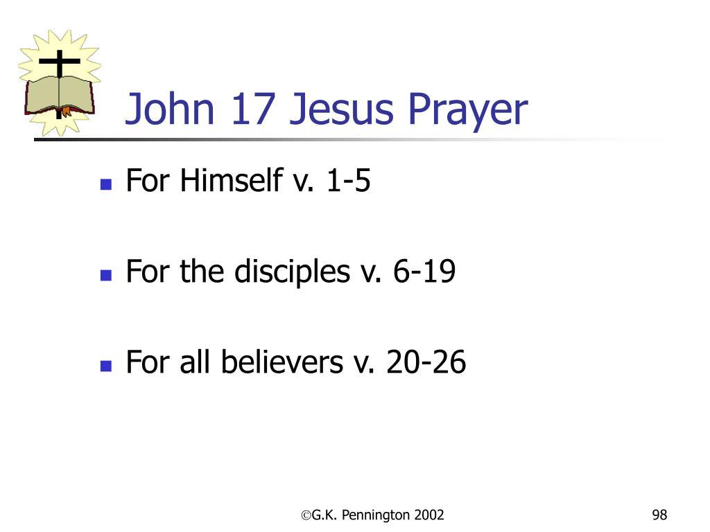 John 17 Jesus Prayer