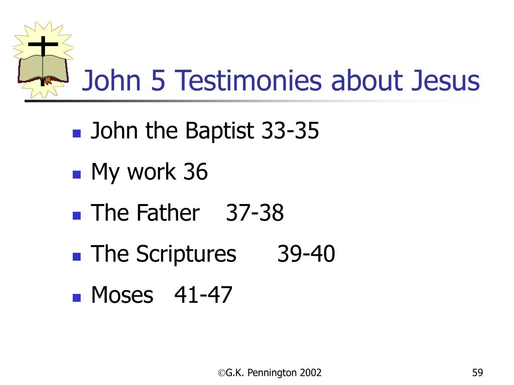 John 5 Testimonies about Jesus