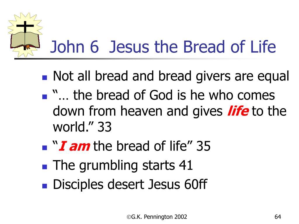 John 6  Jesus the Bread of Life
