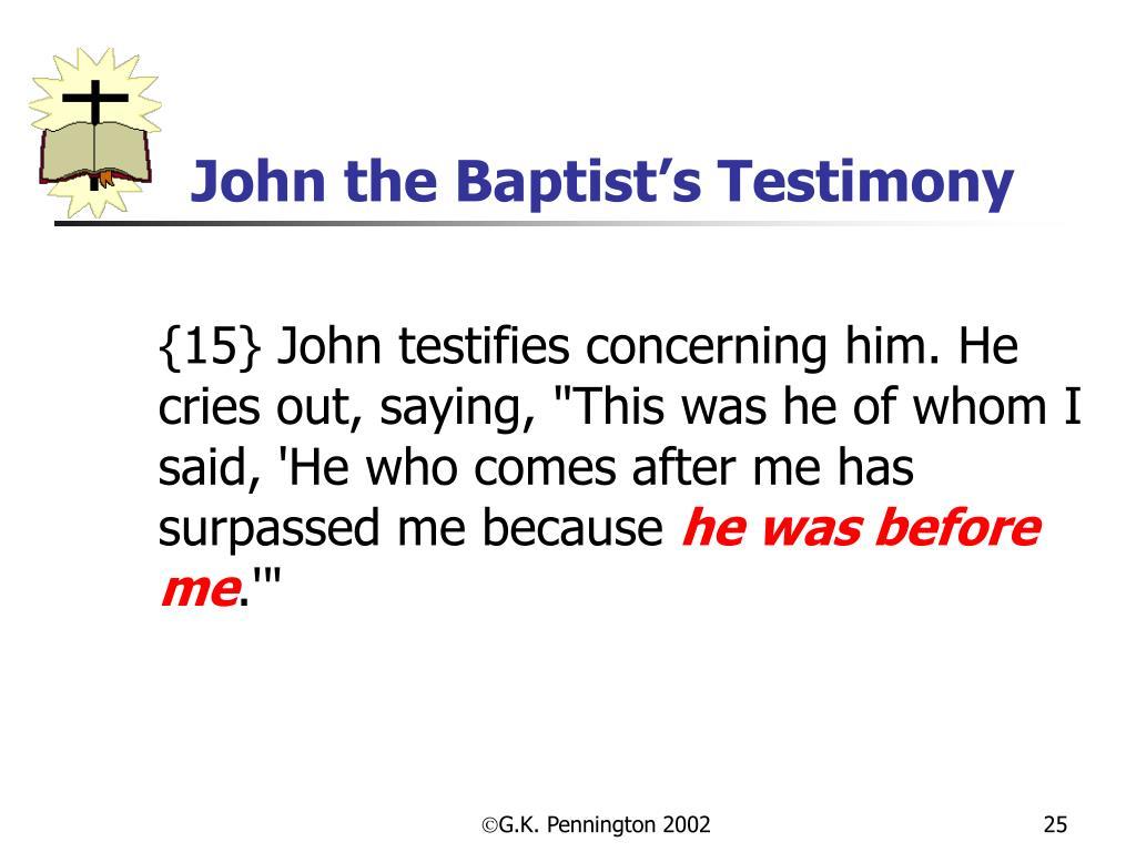 John the Baptist's Testimony
