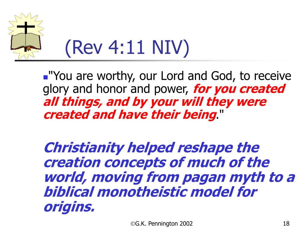 (Rev 4:11 NIV)