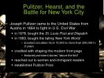 pulitzer hearst and the battle for new york city