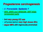 progesterone carcinogenesis33