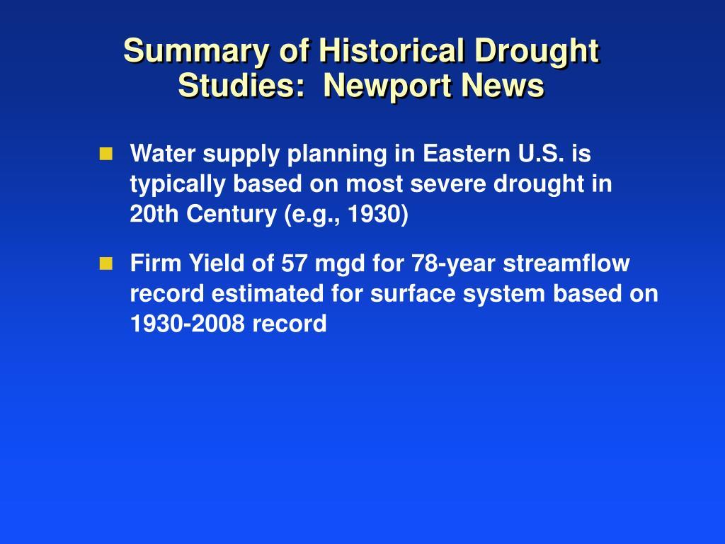 Summary of Historical Drought Studies:  Newport News