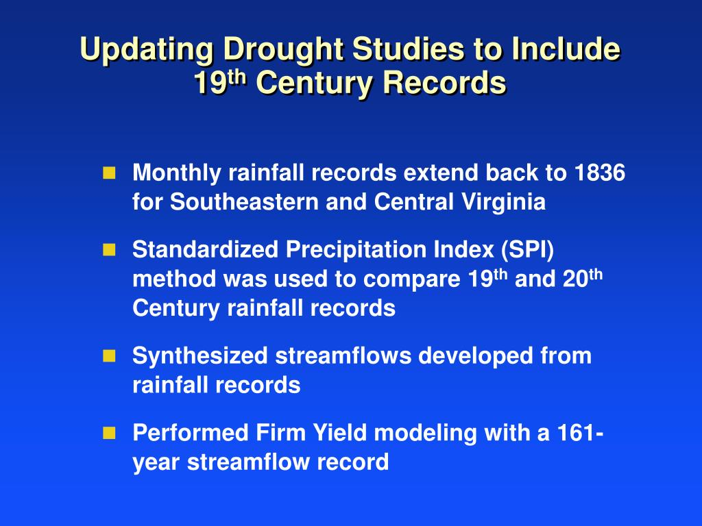 Updating Drought Studies to Include 19