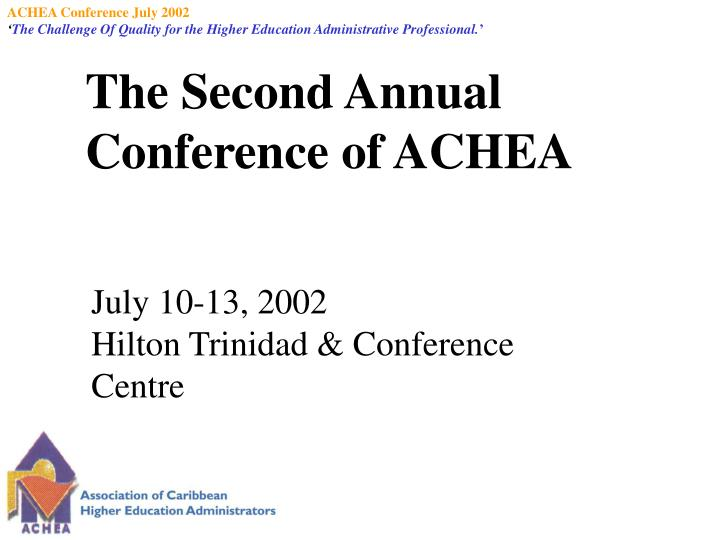 The second annual conference of achea
