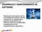 desarrollo y mantenimiento de software