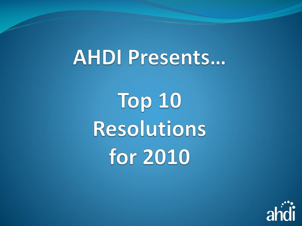 top 10 resolutions for 2010 l.
