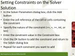 setting constraints on the solver solution