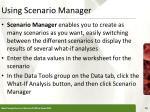 using scenario manager