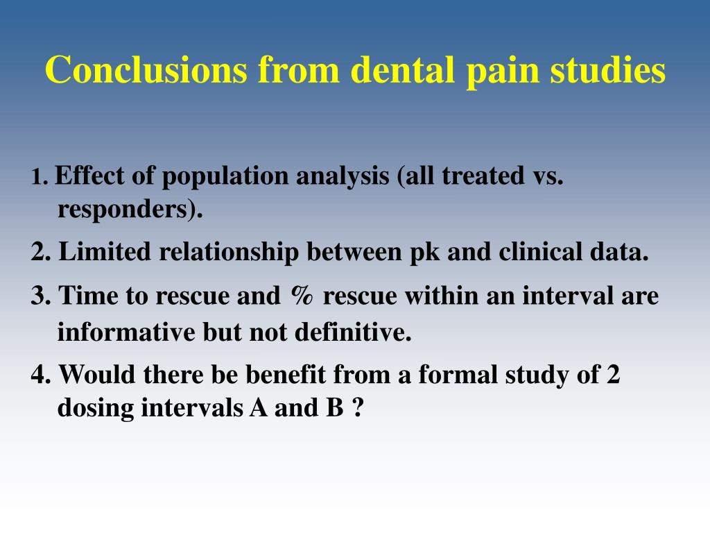 Conclusions from dental pain studies