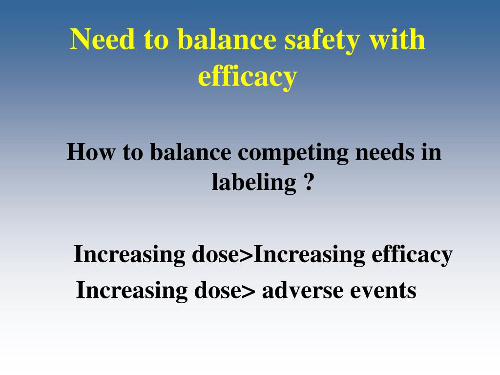Need to balance safety with