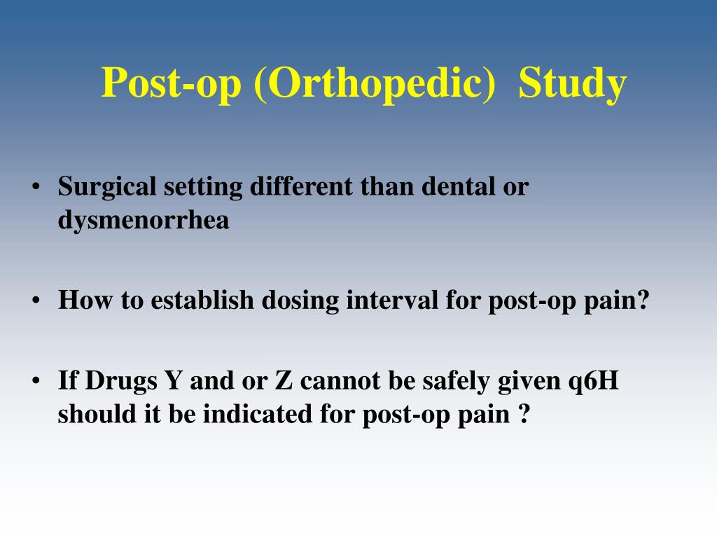 Post-op (Orthopedic)  Study